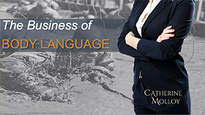 The Business of Body Language