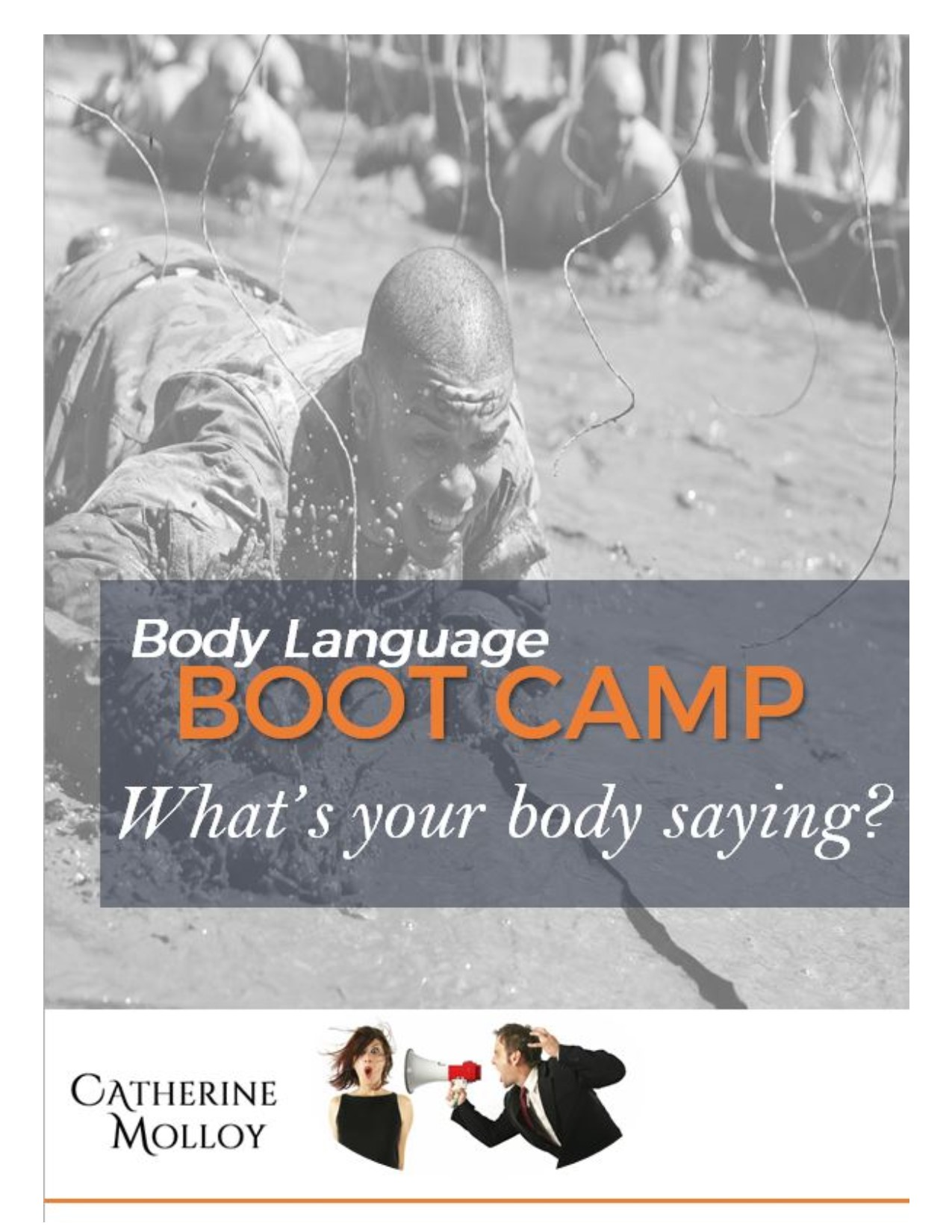 Body Language and Bootcamp – What is Your Body Saying?