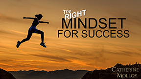 The Right Mindset for Success