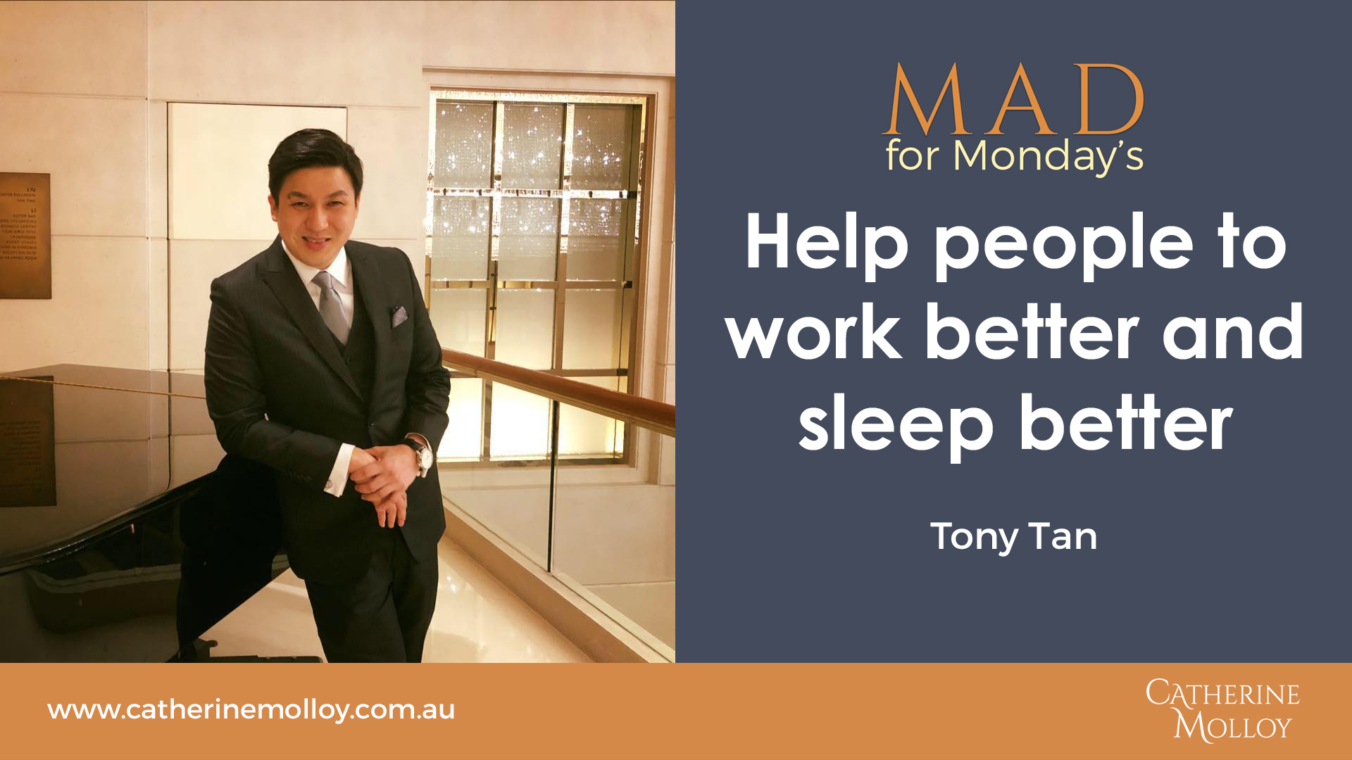 MAD for Monday's – Help people to work better and sleep better