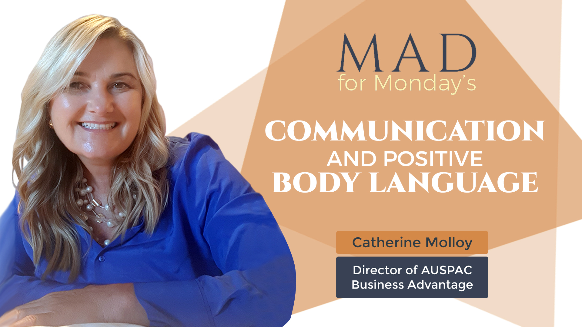 Mad for Monday's – Communication and Positive Body Language