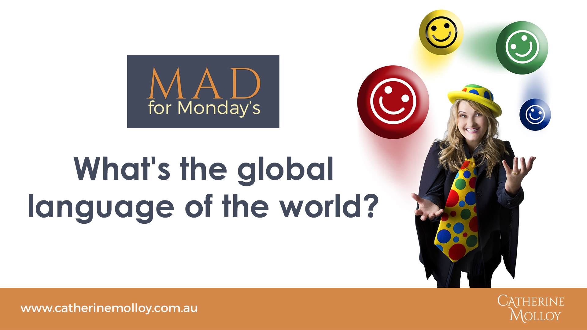 MAD for Monday's – What's the global language of the world?