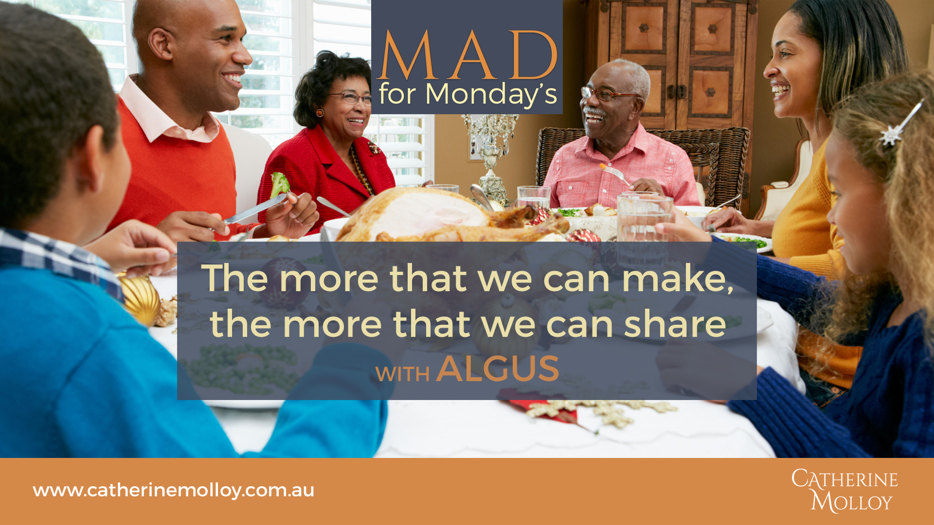 MAD for Monday's – The more that we can make, the more that we can share