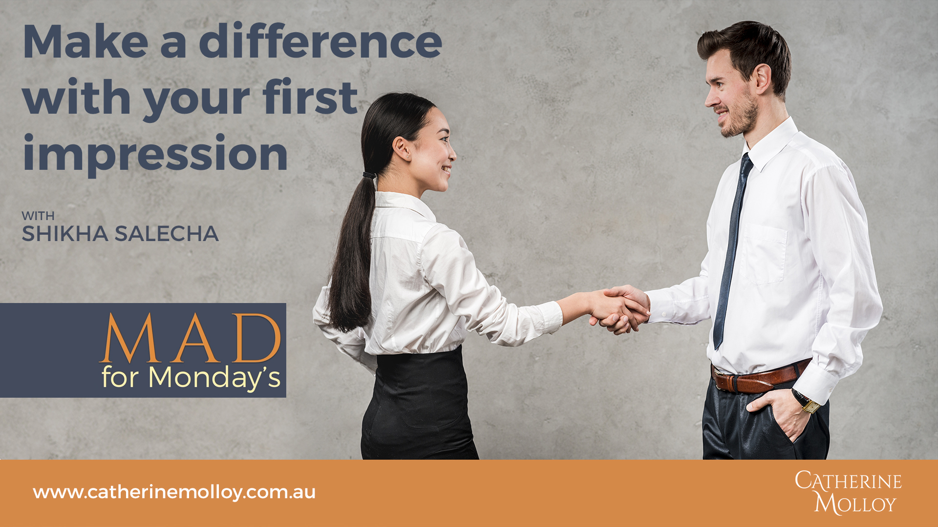 MAD for Monday's – Make a difference with your first impression