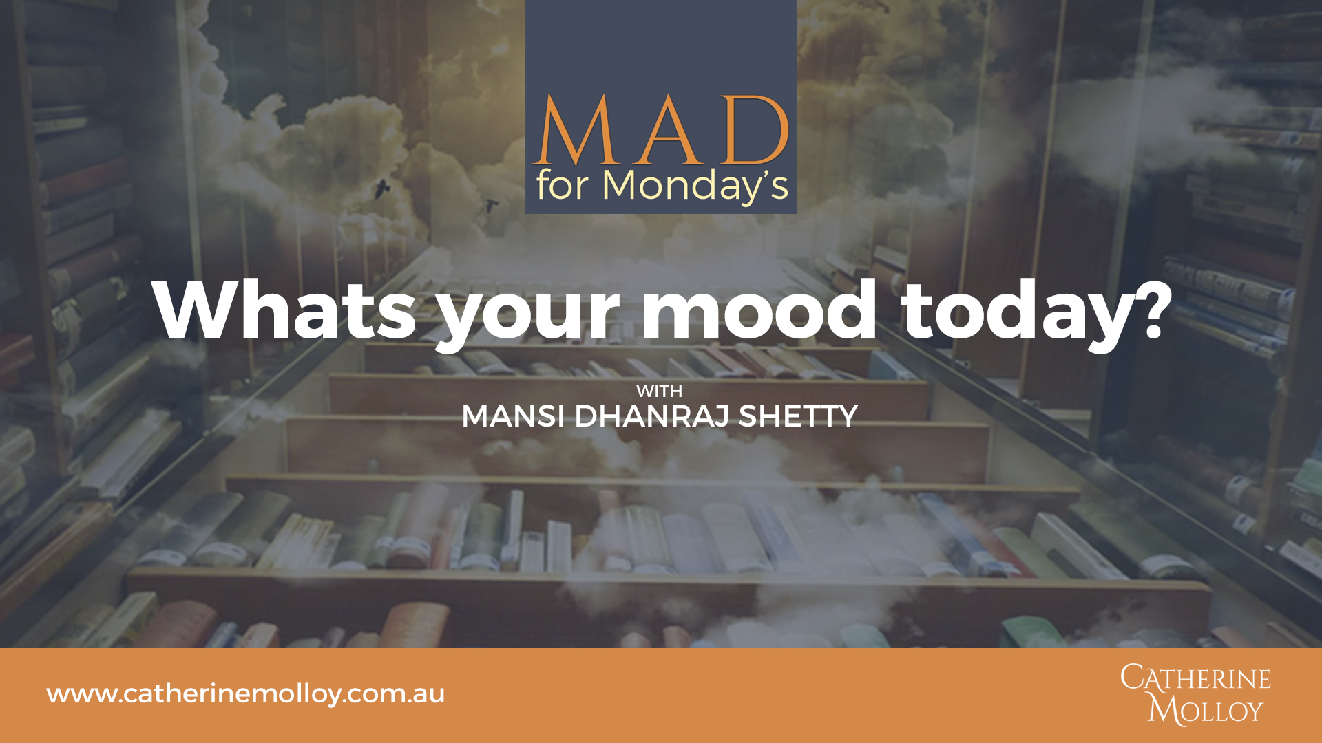 MAD for Monday's – Whats your mood today?