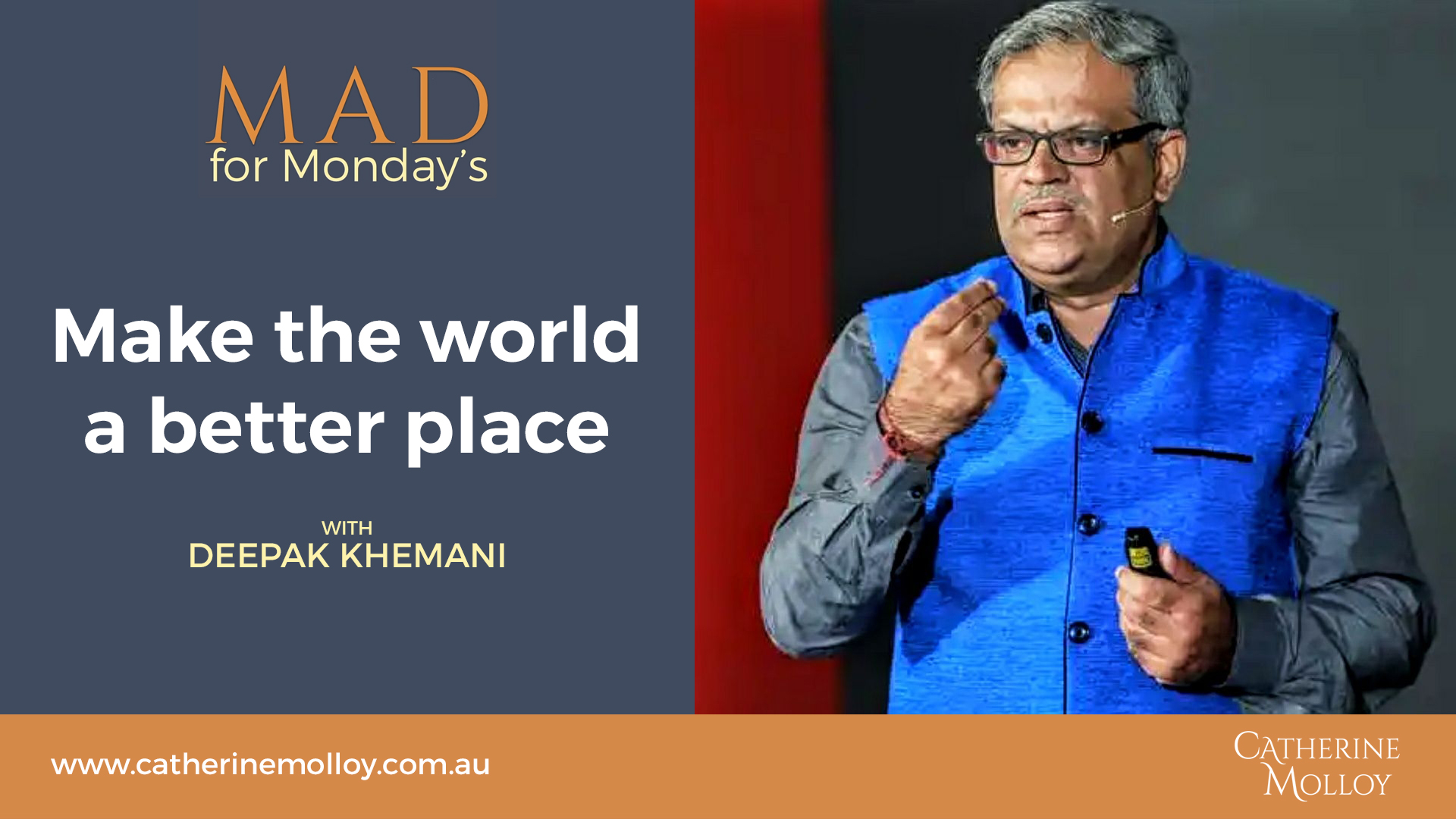 MAD for Monday's – Make the world a better place