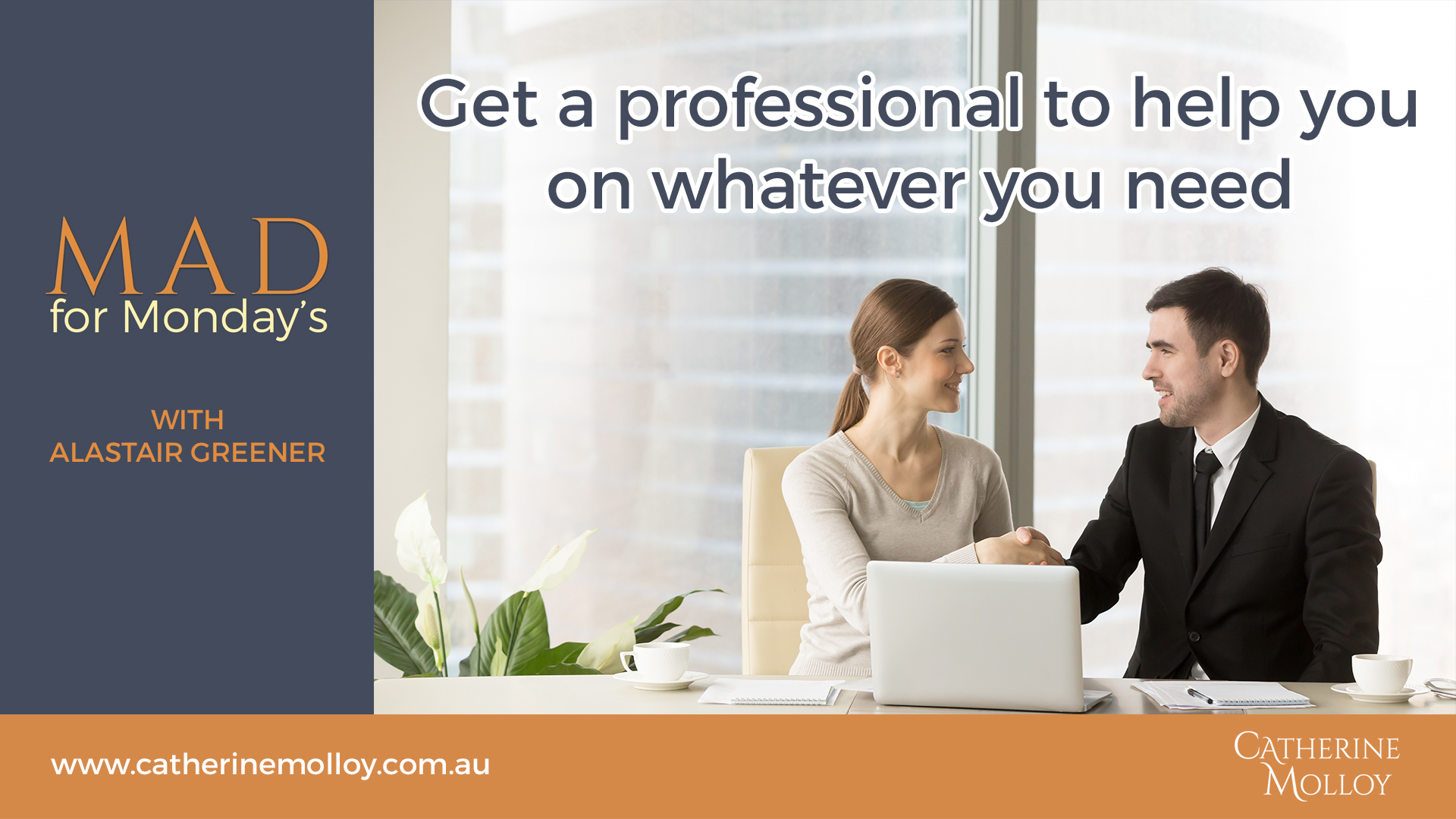 MAD for Monday's – Get a professional to help you on whatever you need