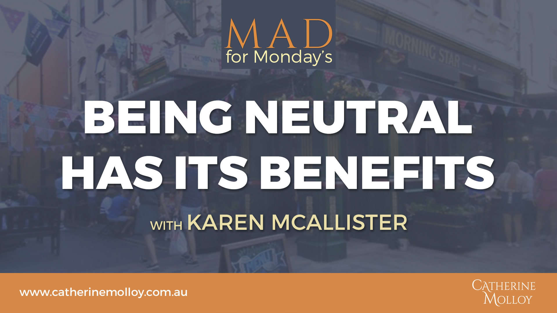 MAD for Monday's – Being Neutral has its Benefits