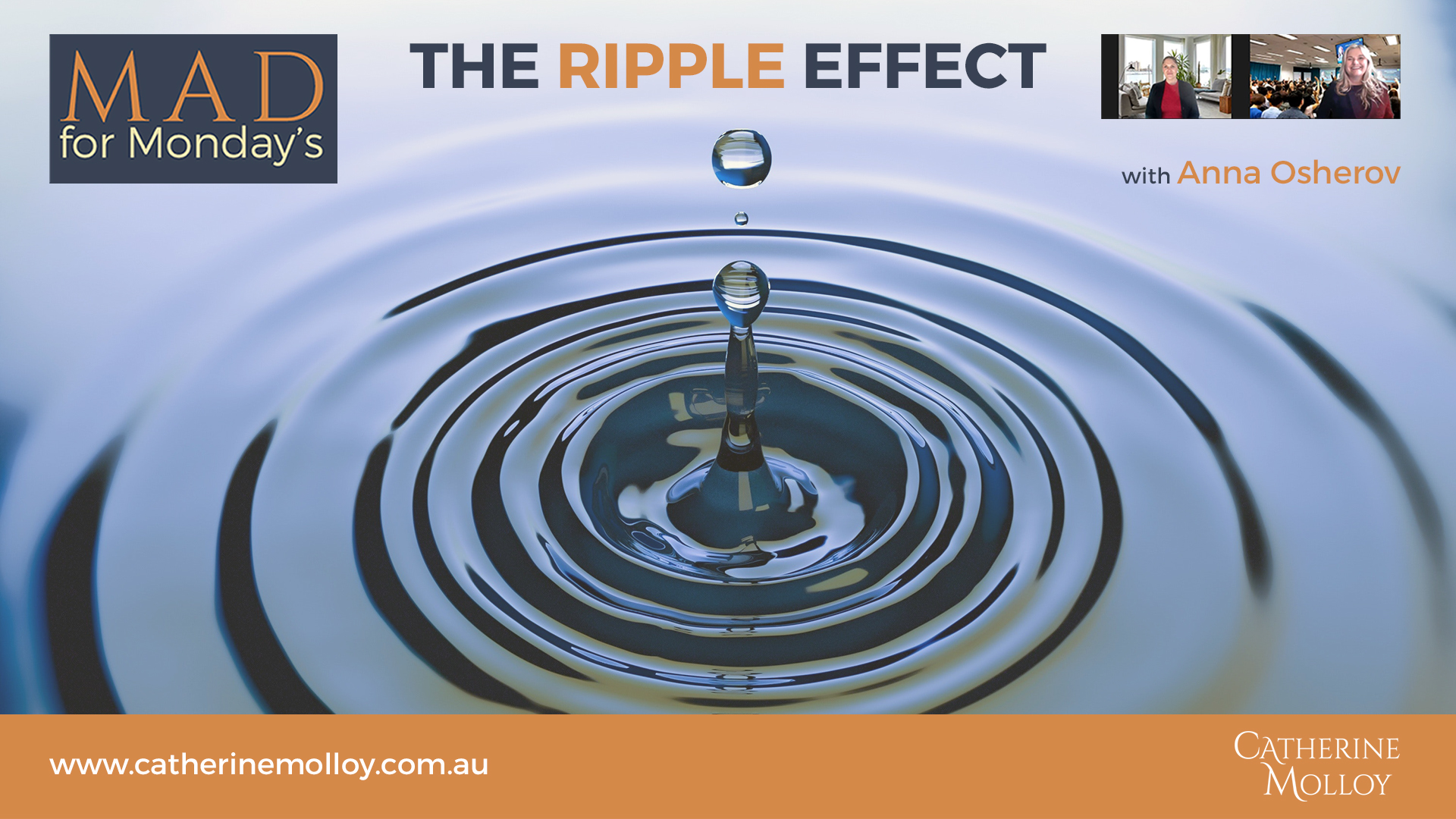 MAD for Monday's – The Ripple Effect