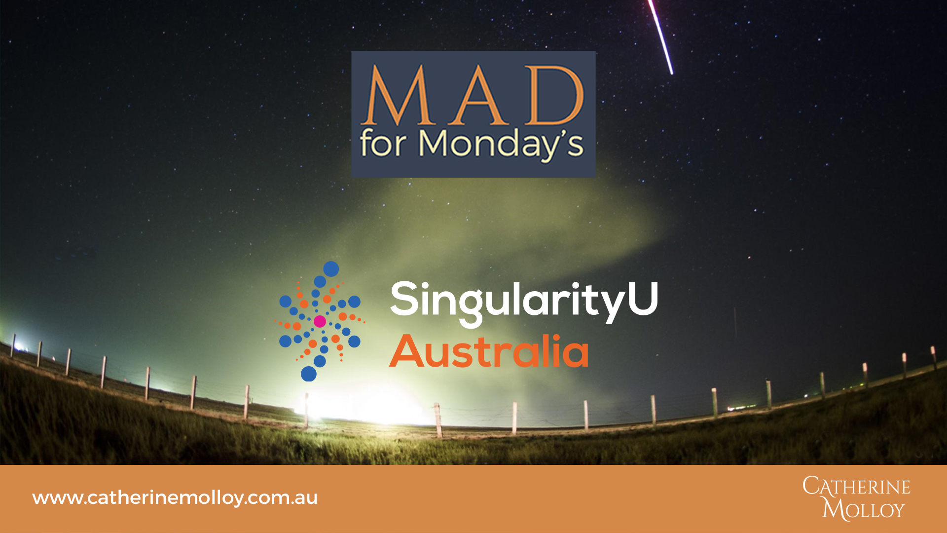 MAD for Monday's – SingularityU Australia