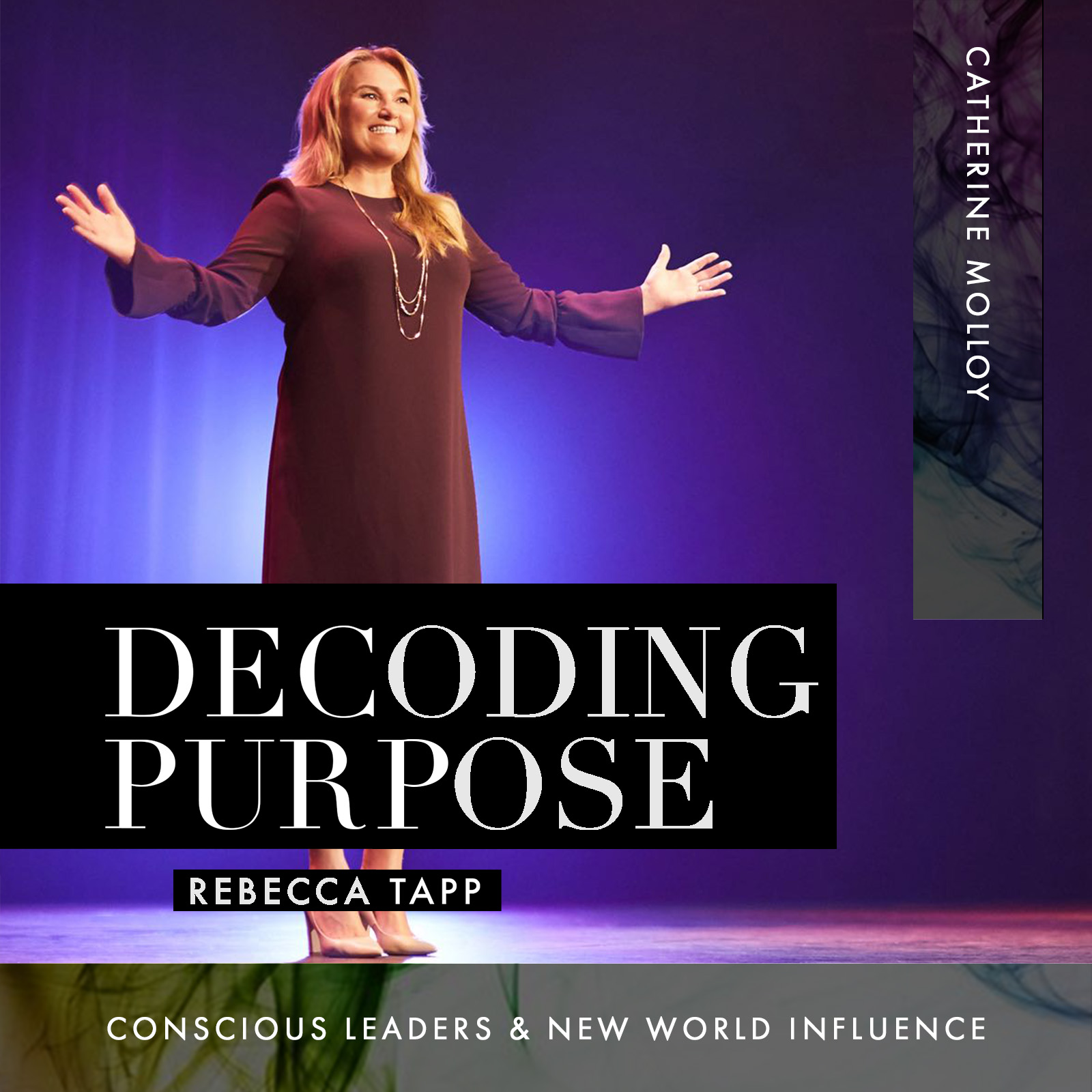 Decoding Purpose Supernova Podcast with Catherine Molloy